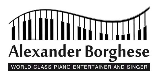 Alexander Borghese – World Class Piano Entertainer and Singer
